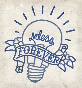 Ideas forever